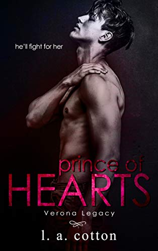 Prince of Hearts: Nicco and Ari Duet #1 (Verona Legacy) by [L A Cotton]