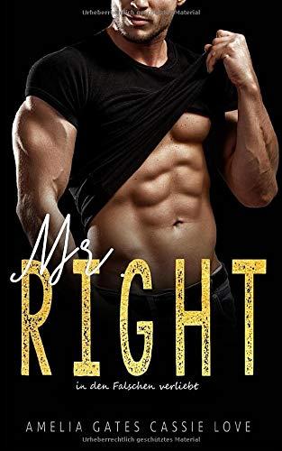 Mr. Right: In den Falschen verliebt