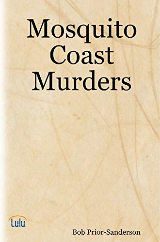Mosquito Coast Murders (English Edition)