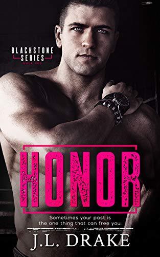 Honor (Blackstone Series Book 1) by [J.L. Drake]