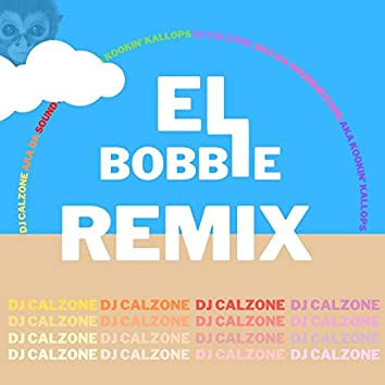 EL BOBBLE (feat. Kookin' Kallops)