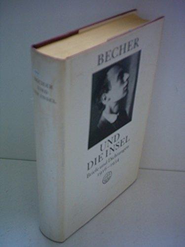 Rolf Harder: Becher und die Insel - Briefe und Dichtungen 1916-1954