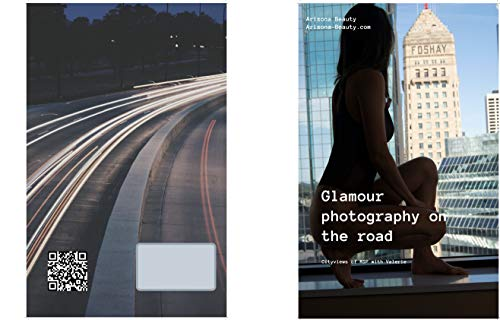 Arizona-Beauty: Glamour Photography on the road Cityviews of MSP (English Edition)