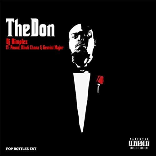 DJ Dimplez feat. Khuli Chana, Pound & Gemini Major
