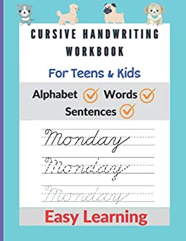 Cursive Handwriting Workbook For Teens   Cursive Handwriting Workbook For Kids - Cursive For Beginners Workbook To Learn Writing In Cursive I Letters .. Journal Large Letter Size 8.5 X 11 Inches