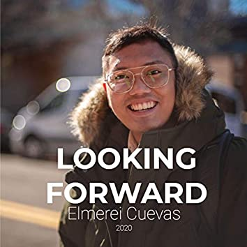 Looking Forward