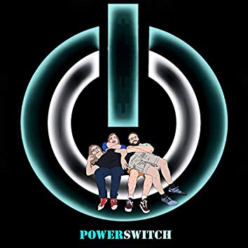 Powerswitch (Remastered)