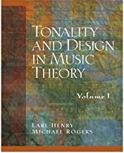 [(Tonality and Design in Music Theory: v. 1)] [Author: Earl Henry] published on (October, 2004)