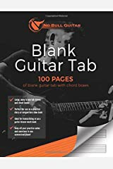 Blank Guitar Tab: 100 Pages of Blank Guitar Tab with Chord Boxes (No Bull Guitar) Paperback