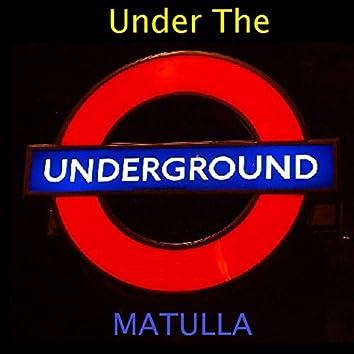 Under the Underground