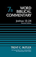 Joshua 13-24 (Word Biblical Commentary)