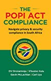 The POPI Act Compliance: Navigate privacy & security compliance in South Africa