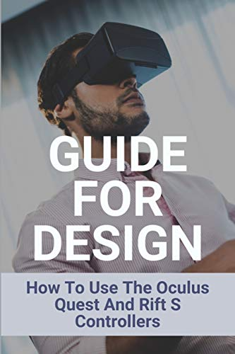 Guide For Design: How To Use The Oculus Quest And Rift S Controllers: Oculus Quest Controller Grips