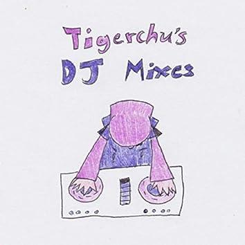 Tigerchu's DJ Mixes