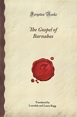 The Gospel of Barnabas (Forgotten Books) 1605067059 Book Cover