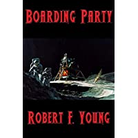 Boarding Party (English Edition)
