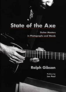 State of the Axe: Guitar Masters in Photographs and Words (Museum of Fine Arts)