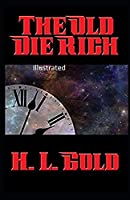 The Old Die Rich Illustrated