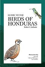 Guide to the Birds of Honduras