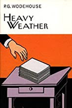 Heavy Weather (Everyman's Library P G WODEHOUSE) by P.G. Wodehouse (20-Sep-2001) Hardcover