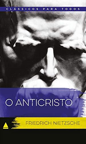 O Anticristo (classicos Para Todos)