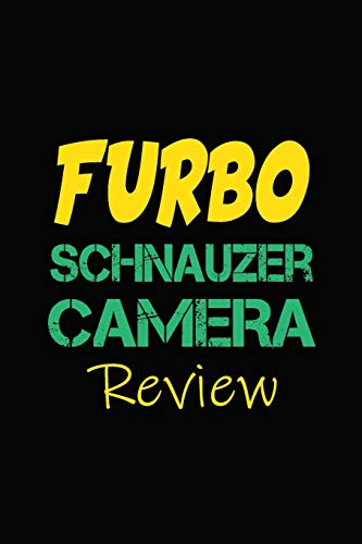 Furbo Schnauzer Camera Review: Blank Lined Journal for Dog Lovers, Dog Mom, Dog Dad and Pet Owners