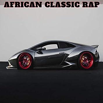 African Classic Rap