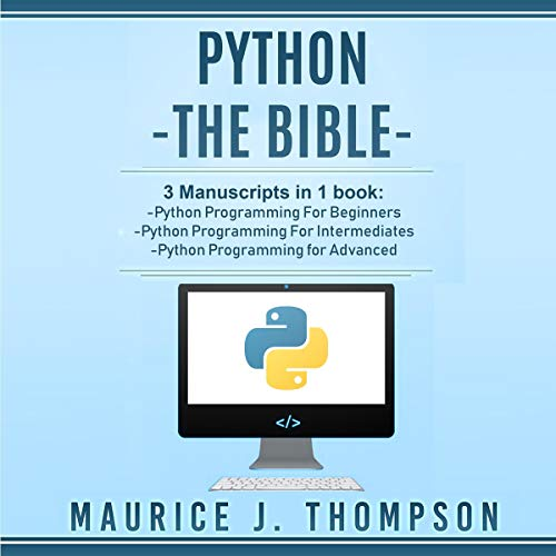 Python - The Bible: 3 Manuscripts in 1 Book  By  cover art