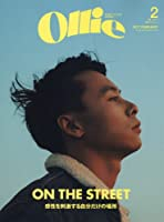 Ollie(オーリー) 2017年 02 月号 [雑誌] (ON THE STREET 感性を刺激する自分だけの場所)