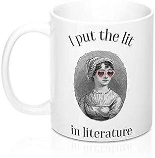 I Put The Lit In Literature White 11 Ounce Ceramic Coffee Mug, Jane Austen, nerd, Books, gifts for nerds, mugs, coffee, tea, white elephant, William Shakespeare, Ernest Hemingway, Stephen King, Twain