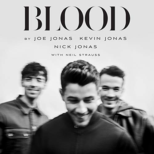 Blood: A Memoir by the Jonas Brothers audiobook cover art