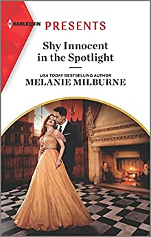 Shy Innocent in the Spotlight: An Uplifting International Romance (The Scandalous Campbell Sisters Book 1) by [Melanie Milburne]