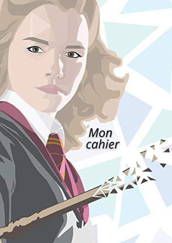 Mon cahier: Harry Potter | Grand format | Hermione Granger | Carnet de notes | Cahier de brouillon | 21 x 29,7 cm | 120 pages