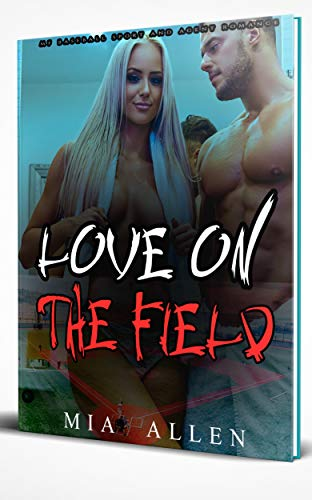 Love on the Field: MF Baseball Sport and Agent Romance (English Edition)
