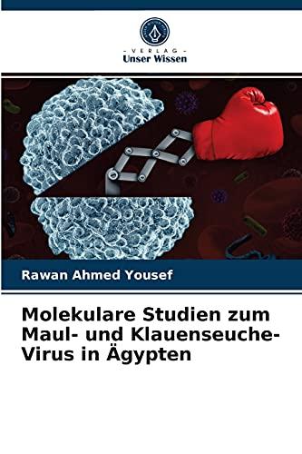 Molekulare Studien zum Maul- und Klauenseuche-Virus in Ägypten