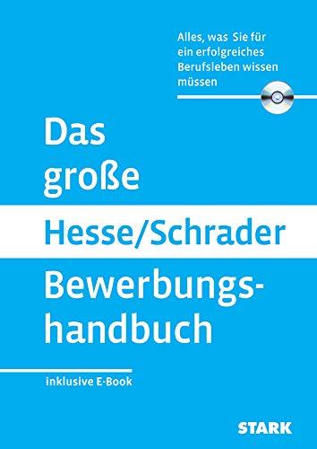 STARK Das große Hesse/Schrader Bewerbungshandbuch: Alles, was Sie für eine erfolgreiches Berufsleben wissen müssen