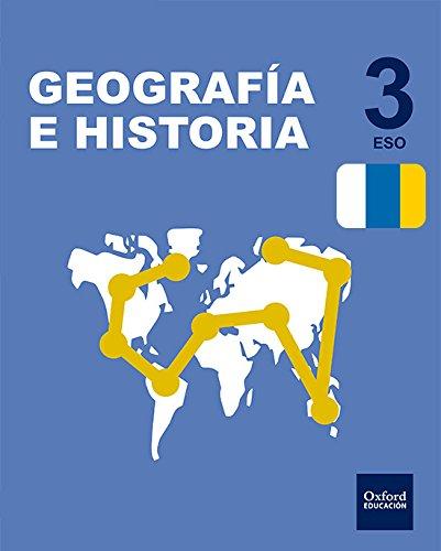 Pack Inicia Dual Geografía E Historia. Libro Del Alumno. Canarias - 3º ESO - 9780190503284