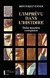 L'imprévu dans l'Histoire - Format Kindle - 9782823802078 - 15,99 €