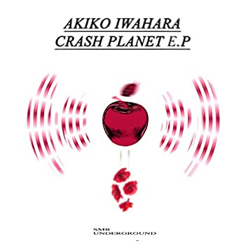 Crash Planet E.P