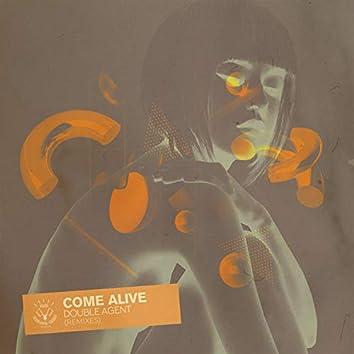 Come Alive (Remixes)