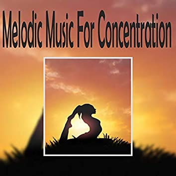 Melodic Music For Concentration