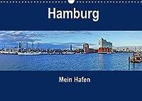 Hamburg - Mein Hafen (Wandkalender 2022 DIN A3 quer): Schoene An-und Aussichten aus der Hafenstadt Hamburg (Monatskalender, 14 Seiten )