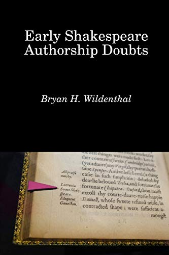 Compare Textbook Prices for Early Shakespeare Authorship Doubts  ISBN 9781732716612 by Wildenthal, Bryan H.