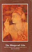The Bhagavad Gita With Text, Translation : Commentary in the Words of Sri Aurobindo