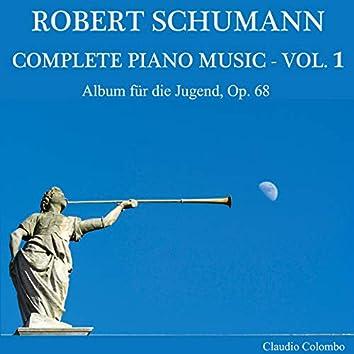 Robert Schumann: Complete Piano Music Vol. 1 - Album Für Die Jugend Op. 68