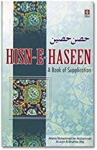 HISN-E-HASEEN - The Book of supplications