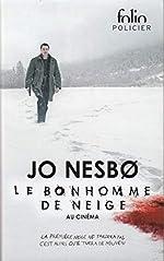 Le bonhomme de neige - Une enquête de l'inspecteur Harry Hole de Jo Nesbø
