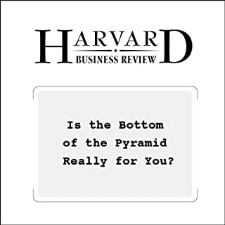 Is the Bottom of the Pyramid Really for You? (Harvard Business Review) audiobook cover art
