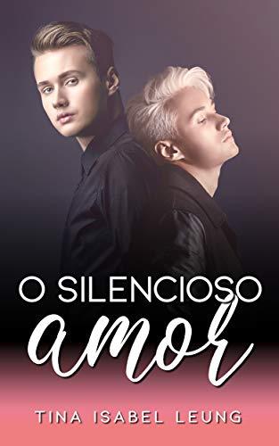 O Silencioso Amor (Romance gay em portugues)