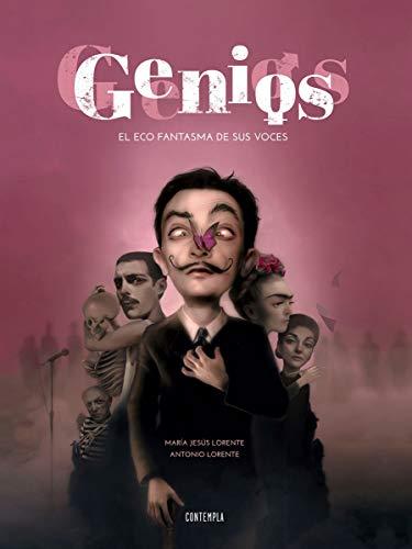Genios: El eco fantasma de sus voces (Contempla)